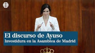Discurso de investidura de Isabel Díaz Ayuso en la Asamblea de Madrid