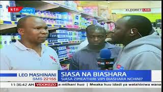 Siasa zimeathiri biashara sana mjini Eldoret