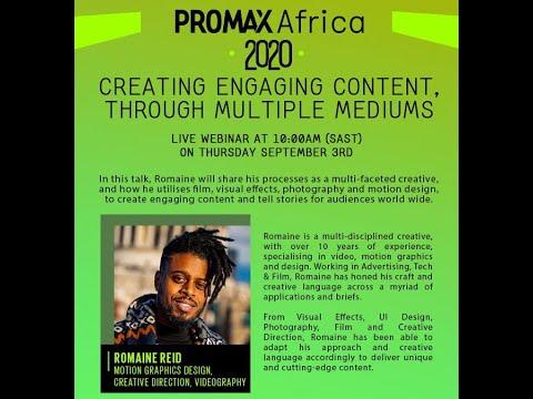 Promax Africa Webinar -Creating Engaging Content, Through Multiple Mediums