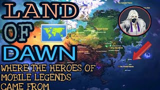 MOBILE LEGENDS MAP AND WHERE THE HEROES CAME FROM ( COMPLETE LIST )