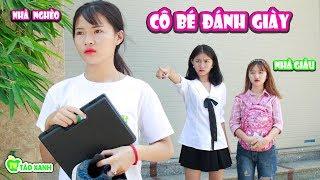 Cô Bé Đánh Giày Giúp Đỡ Người Khác Và Bài Học Đói Cho Sạch Rách Cho Thơm - Táo Xanh TV