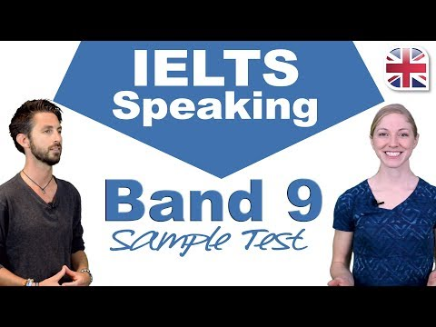IELTS Speaking Band 9 Sample Test