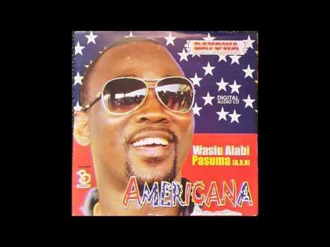 SHEHU FUJI ALHAJI WASIU ALABI PASUMA....AMERICANA (2003)