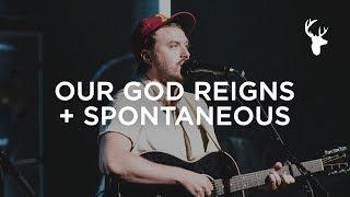 Our God Reigns + Spontaneous - Hunter Thompson   Bethel Music Worship