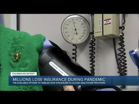 Millions lose insurance during pandemic