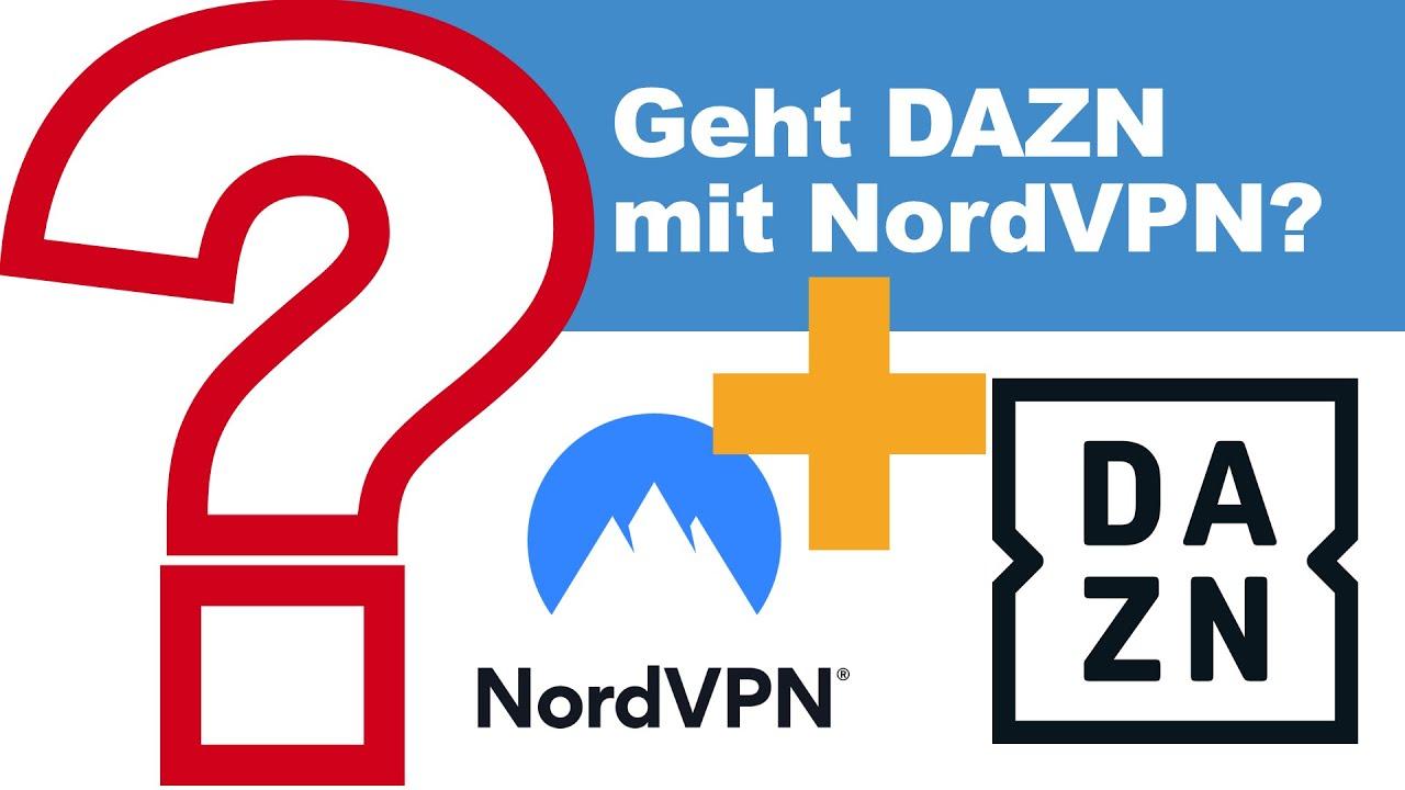 VideoUpdate: DAZN blockiert nun auch NordVPN 1