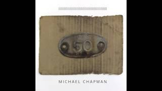 Michael Chapman   That Time Of Night (Official Audio)