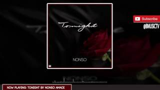 Nonso Amadi   Tonight (OFFICIAL AUDIO 2015)