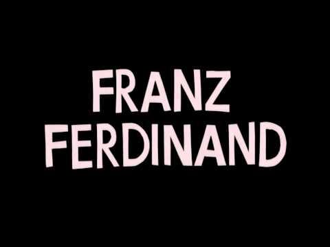 Franz Ferdinand Intro No You Girls (Edit)