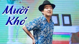 Hài 2019 Mười Khó Trở Lại - Trường Giang, Lê Hoàng, Thanh Tân | Hài Việt Hay Nhất 2019