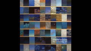 Tindersticks - Chocolate
