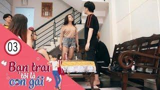 Bạn Trai Tôi Là Con Gái | Tập 3 - ( Phim LGBT ) Ớt TV