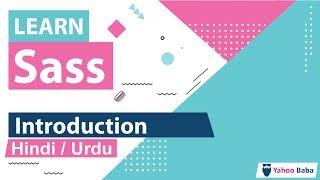 Sass Introduction Tutorial in Hindi / Urdu