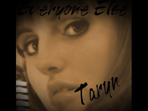 taryn everyone else
