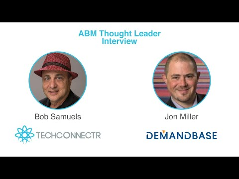 Quotable Moments from Two ABM Podcasts with Jon Miller (CMO and CPO, Demandbase)