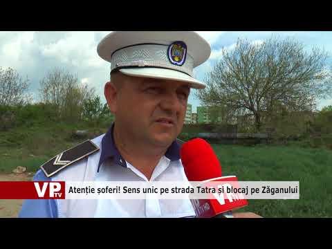Atenție șoferi! Sens unic pe strada Tatra și blocaj pe Zăganului