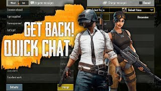 How to Get Back Quick Chat Option in PUBG Mobile | Version 0.12.0