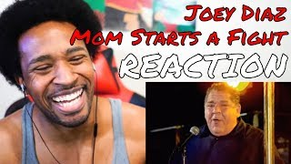 Joey Diaz - Mom Starts A Fight REACTION | DaVinci REACTS