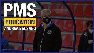 PMS Education: Lezione 11 – Andrea Bausano