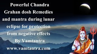 Powerful Remedy For Chandra Grahan Dosh