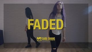 """Alan Walker - Faded"" Dance Practice Mirro Version by Sara Shang Choreography"