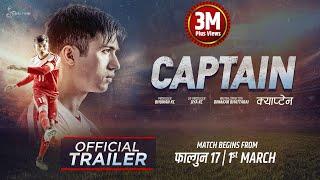 CAPTAIN - New Nepali Movie Trailer || Anmol K.C, Upasana, Prashant, Wilson, Saroj