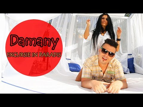 Damany – Excursie in paradis Video