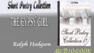 The Gypsy Girl Ralph Hodgson Audiobook Short Poetry