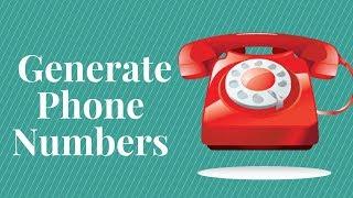 How to Generate Phone Numbers | Phone Number Generator | Number Generator