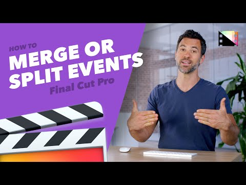 Merge and Split Events