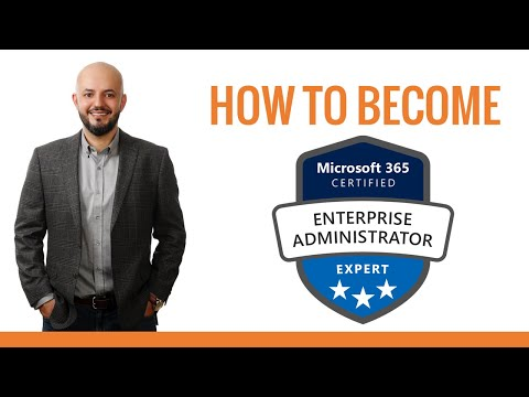 Become Enterprise Administrator Expert - Microsoft 365 Certifications