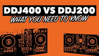 Pioneer DDJ 200 vs DDJ 400 – What you need to know!