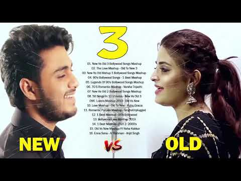 Old VS New Bollywood Mashup Songs 2019 september | Old vs New 3 Hindi Songs 2019 | Romantic mashup