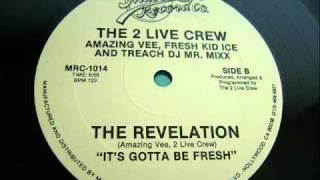 The 2 Live Crew - Revelation (It's Gotta Be Fresh) 1984