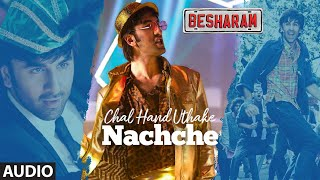 Chal Hand Uthake Nachche Full Audio Song | Besharam | Rishi Kapoor, Ranbir Kapoor - Download this Video in MP3, M4A, WEBM, MP4, 3GP