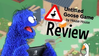 "Untitled ""Untitled Goose Game"" Review"