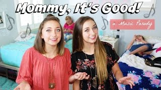 """Mommy, It's Good"" - Parody of ""Honey, I'm Good"" by Andy Grammer"