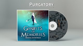 Ghosts of Memories OST - 06 - Purgatory