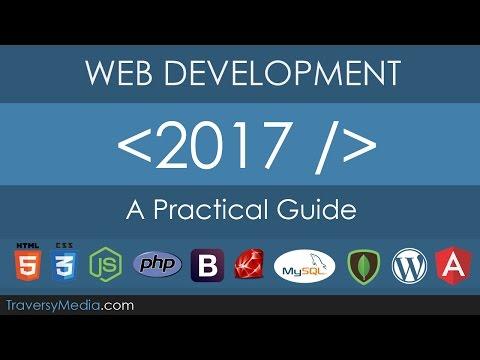 Web Development In 2017 - A Practical Guide
