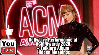 """TAYLOR SWIFT'S """"BETTY"""" LIVE PERFORMANCE AT ACM AWARDS 2020 + BETTY HIDDEN MEANINGS (VLOG #7)"""