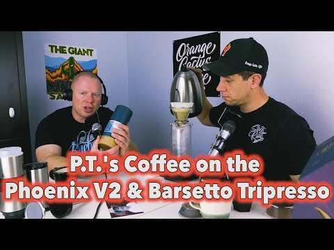 Brew & Review: P.T.'s Coffee on the Phoenix V2 and Barsetto Tripresso