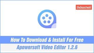 apowersoft video editor crack 2017