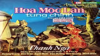 Hoa Mộc Lan Tùng Chinh - Hữu Phước, Thanh Nga, Lệ Thủy