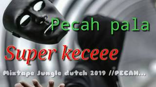 #vol_1✓ SPECIAL MALAM MINGGU‖ MIXTAPE JUNGLE DUTCH FULL BASS‖ SUPER KECE‖ PECAH PALA