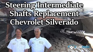 Steering Intermediate Shafts Replacement