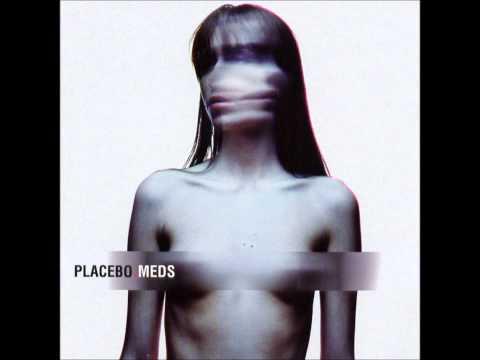 Placebo - Blind HQ