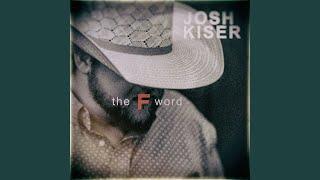Josh Kiser The F Word