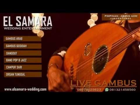 El samara entertainment    ghonnili syuwayya  gambus