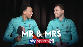 Who is Jurgen Klopp's favourite - Trent or Robbo? | Mr & Mrs