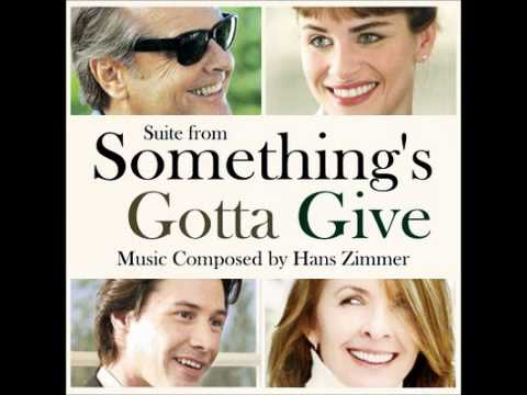Something's Gotta Give - Hans Zimmer
